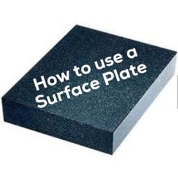 how to use a surface plate alliance calibration.jpeg