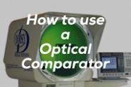 how to use an optical comparator alliance calibration.jpeg