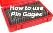 how to use pin gages alliance calibration.jpeg