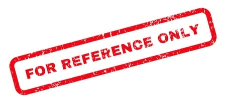 What Does It Really Mean When Something Is Marked For Reference Only?
